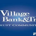 Village Bank and Trust